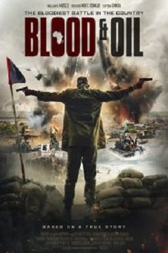 [MOVIE]  Blood And Oil (Oloibiri)